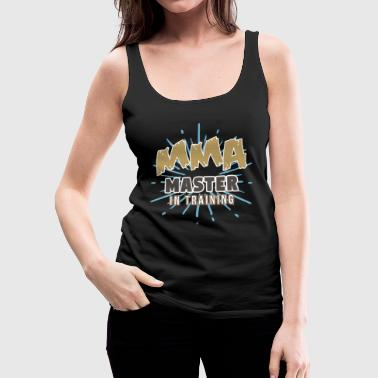 Jiu Jitsu MMA Master in Training Fight Mixed Martial Arts - Women's Premium Tank Top