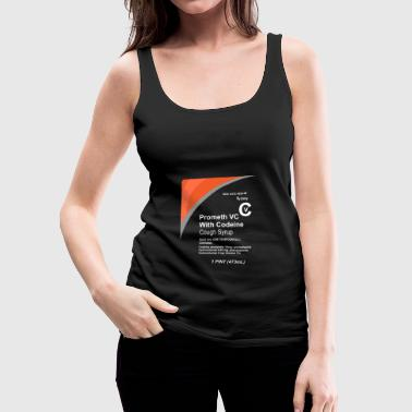 Cough Syrup - Women's Premium Tank Top
