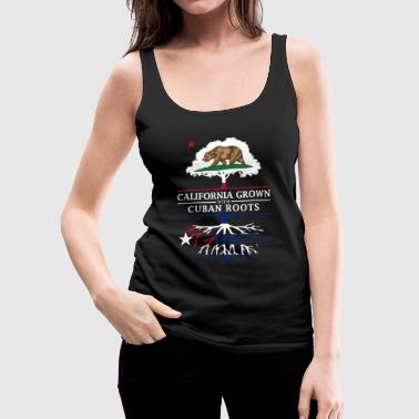 State California Grown with Cuban Roots - Women's Premium Tank Top