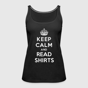 Keep Calm And Read Shirts - Women's Premium Tank Top