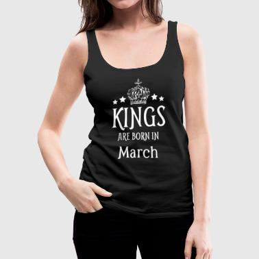 1993 Kings Are Born In March White Text - Women's Premium Tank Top