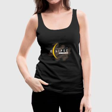 Eclipse Total Solar Eclipse Annularity Eclipse Moon Phasing Moon Lovers - Women's Premium Tank Top