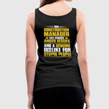 Construction Manager Construction Supervisor Gift - Women's Premium Tank Top
