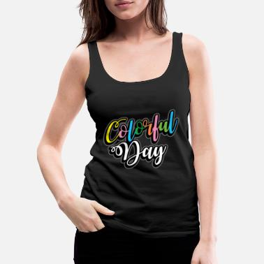 Color Colored Color Gift many colors - Women's Premium Tank Top