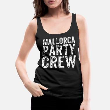 Malaysia Mallorca Party Crew T-Shirt - Women's Premium Tank Top