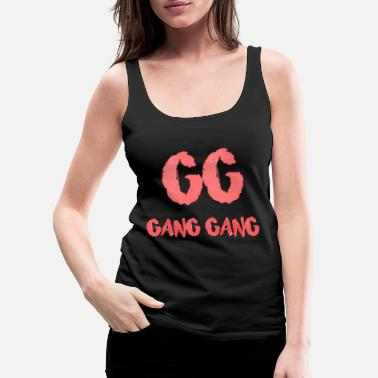 Gang Gang Gang Clothing - Gang Gang Logo - Women's Premium Tank Top