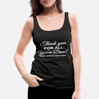 Teacher Teacher - Teacher's Retirement Gifts - Women's Premium Tank Top