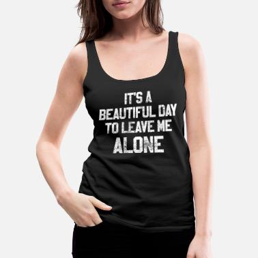 Asocial Alone human aversion Asocial - Women's Premium Tank Top