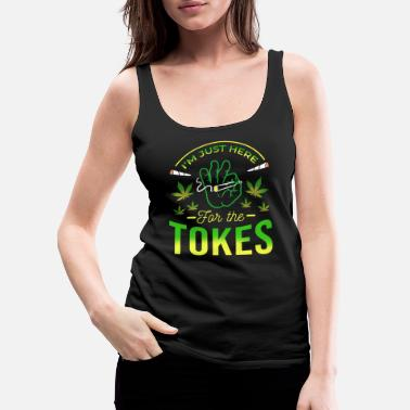 Hemp Smoke Weed Cannabis Marijuana Ganja Blunt Joint - Women's Premium Tank Top