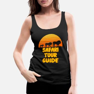 Safari Wild Safari Tour guide - Women's Premium Tank Top