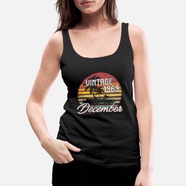 December 49th Birthday Gifts Retro Vintage December 1969 - Women's Premium Tank Top