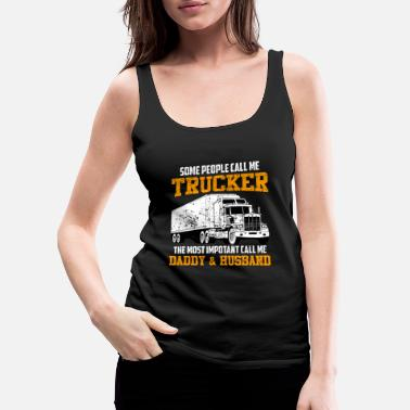 Husband Truck Shirt - Transport - Husband - Women's Premium Tank Top