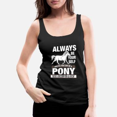 Pony Pony - Women's Premium Tank Top