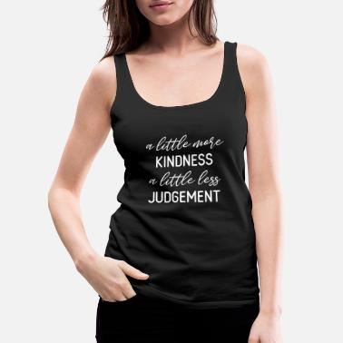 Anti MORE KINDNESS LESS JUDGEMENT - Women's Premium Tank Top