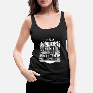 Architect Architect - Imagination Will Take You Anywhere - Women's Premium Tank Top