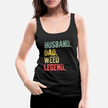 Funny Men Vintage T Shirt Husband Dad Weed Legend - Women's Premium Tank Top