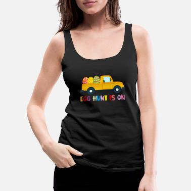 Chill Egg Hunt Is On Truck Happy Easter Gift - Women's Premium Tank Top