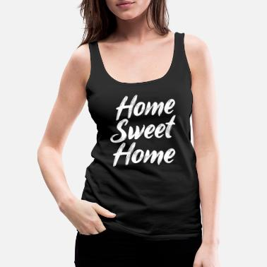 Texting Home Sweet Home - Women's Premium Tank Top