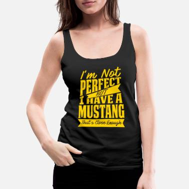 PERFECT WITH MUSTANG - Women's Premium Tank Top