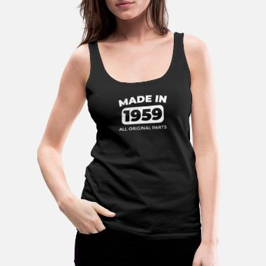 Born In Funny 60th Birthday T-Shirt & Gift 1959 - Women's Premium Tank Top