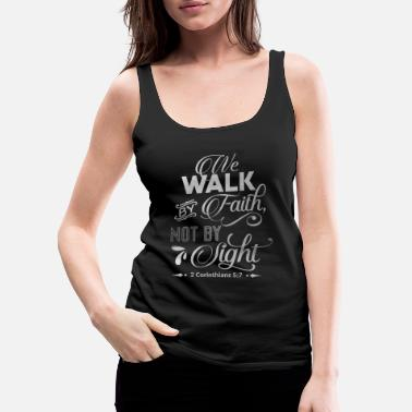 Religion Walk By Faith Christian Religious Blessings - Women's Premium Tank Top