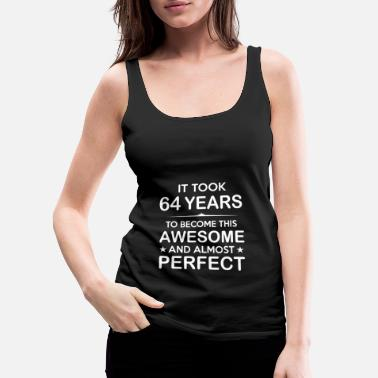 May It took 64 years to become this awesome - Women's Premium Tank Top