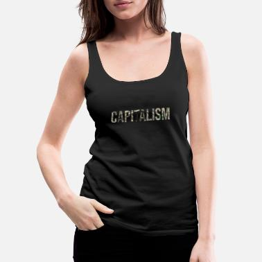 Dollar Bill CAPITALISM - Women's Premium Tank Top