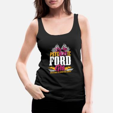 Michael Clifford Psychotic Ford girl - Everyone warned you about - Women's Premium Tank Top