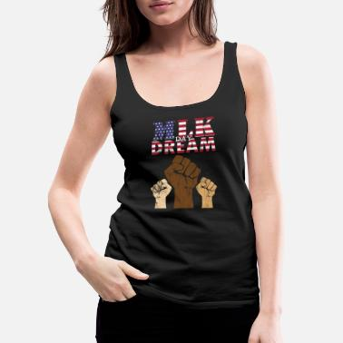 Politics MLK Day Dream - Women's Premium Tank Top