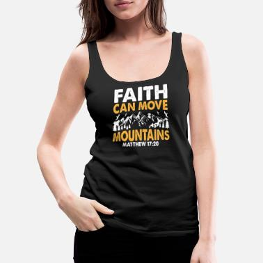 Cross Christianity Faith can move mountains - Women's Premium Tank Top