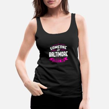 Baltimore Baltimore - Women's Premium Tank Top