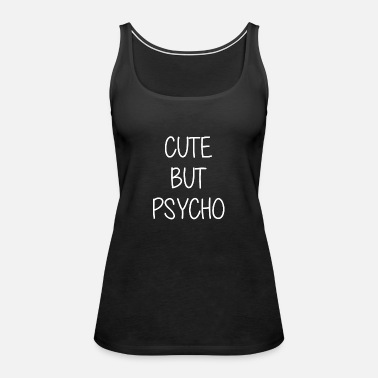Sweet but Psycho Racerback Tank Top