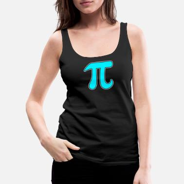 Circular Pi Math Symbol of 3.14 Teacher Gift - Women's Premium Tank Top