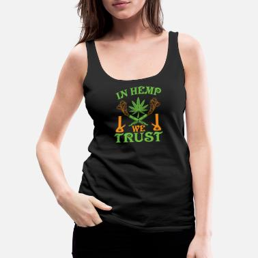 Hemp In Hemp we trust - Women's Premium Tank Top