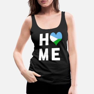 Djibouti Djibouti Is My Home Tee - Women's Premium Tank Top