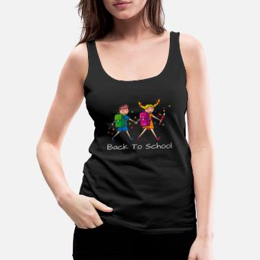 First Day Of School Back To School First Day Of School - Women's Premium Tank Top