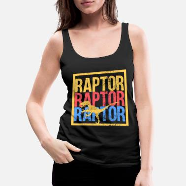Raptor Raptor - Women's Premium Tank Top