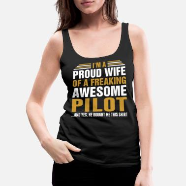 Pilot Im A Proud Wife Of Awesome Pilot - Women's Premium Tank Top