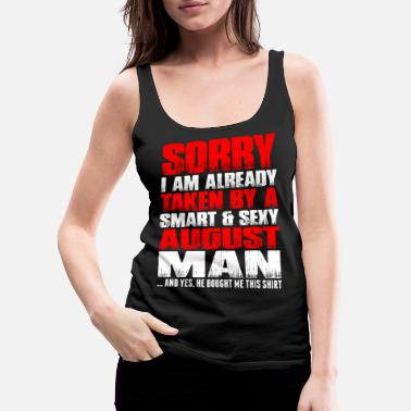 Man Smart And Sexy August Man - Women's Premium Tank Top