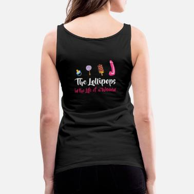 Macho The Lollipops In The Life Of A Woman - Women's Premium Tank Top