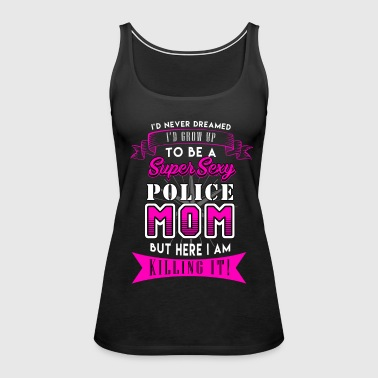 super sexy police mom - Women's Premium Tank Top