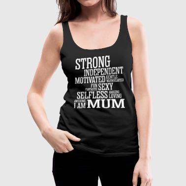 Strong Amazing Loving Mum - Women's Premium Tank Top