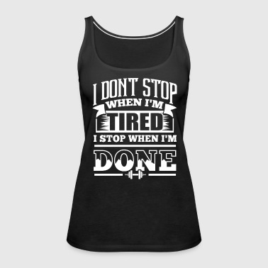 Stop Gym Sports Quotes - Women's Premium Tank Top