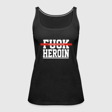 Explicit Fuck Heroin - Women's Premium Tank Top