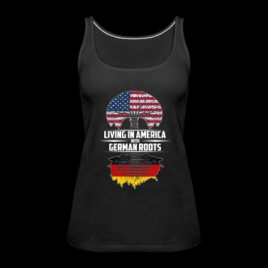 Living in America with German roots - Women's Premium Tank Top