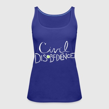 Civil Disobedience - Women's Premium Tank Top