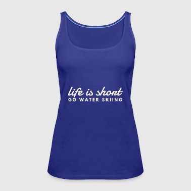go water skiing - Women's Premium Tank Top