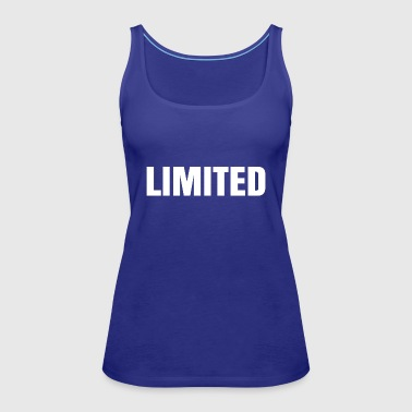 Limited - Women's Premium Tank Top