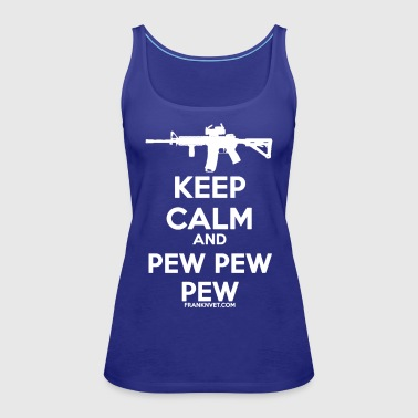 Keep Calm Pew White - Women's Premium Tank Top
