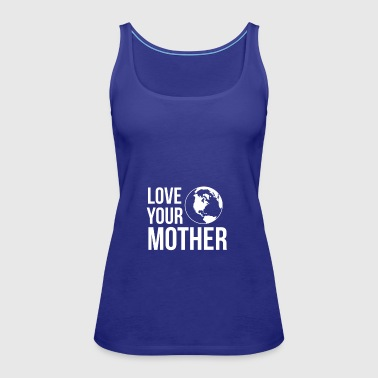 Mother Earth Day Mother Nature - Women's Premium Tank Top